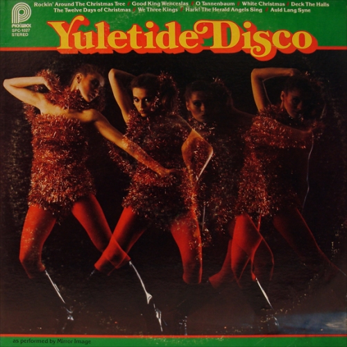 Yuletide Disco~ Mirror Image