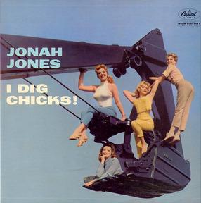 jonah-jones-i-dig-chicks