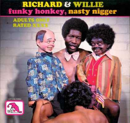 richard-and-wille-funky-honkey-and-nasty-nigger